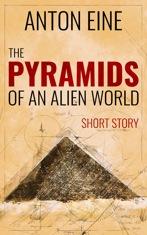 The Pyramids of an Alien World